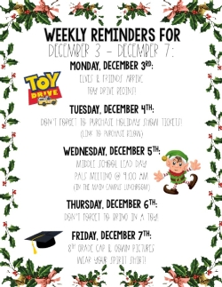 Weekly Reminders for 12/3/18 - 12/7/18!