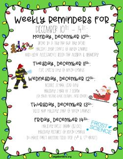 Weekly Reminders for 12/10-12/14!